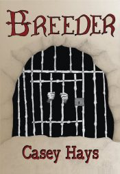 bargain ebooks Breeder: Arrow's Flight 1 Dystopian Young Adult/Teen by Casey Hays
