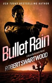 amazon bargain ebooks Bullet Rain Action Adventure by Robert Swartwood