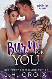 bargain ebooks Burn for You Contemporary Romance by J.H. Croix