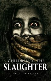 bargain ebooks Children To The Slaughter Horror by A.I. Nasser