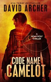 amazon bargain ebooks Code Name Camelot Military Thriller by David Archer