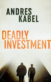 bargain ebooks Deadly Investment Private Investigator Mystery / Crime Thriller by Andres Kabel