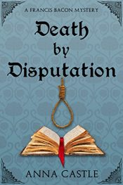 bargain ebooks Death by Disputation Historical Mystery by Anna Castle