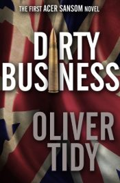 bargain ebooks Dirty Business Thriller by Oliver Tidy
