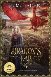 bargain ebooks Dragon's Gap: Set Includes Stores 1-3 Plus Love's Catalyst Fantasy / Adventure / Romance by L. M. Lacee