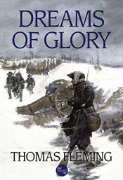 amazon bargain ebooks Dreams of Glory Historical Fiction by Thomas Fleming