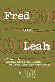 bargain ebooks Fred and Leah WWII Historical Fiction by M J Dees