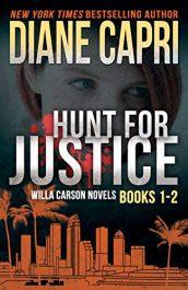 amazon bargain ebooks Hunt For Justice: Judge Willa Carson Books 1 - 2 Hard Boiled Mystery by Diane Capri