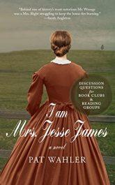 amazon bargain ebooks I am Mrs. Jesse James Western Historical Fiction by Pat Wahler
