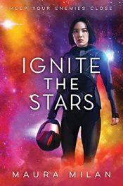 amazon bargain ebooks Ignite the Stars YA/Teen Science Fiction by Maura Milan