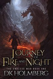 amazon bargain ebooks Journey of Fire and Night Epic Fantasy by D.K. Holmberg