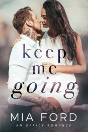 bargain ebooks Keep Me Going Romance by Mia Ford