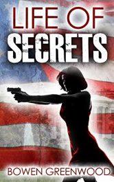 bargain ebooks Life of Secrets Thriller by Bowen Greenwood