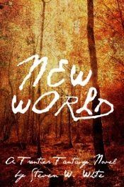 amazon bargain ebooks New World Historical Action Adventure by Steven W. White
