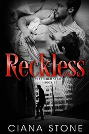 bargain ebooks Reckless: a book tied to the Cotton Creek Saga (Shattered 1) Suspense Romance by Ciana Stone