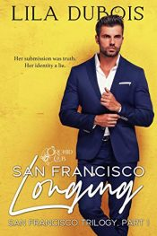 bargain ebooks San Francisco Longing Erotic Romance by Lila Dubois