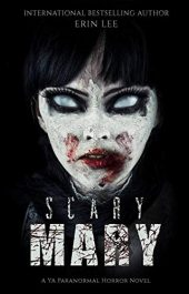 bargain ebooks Scary Mary YA Horror by Erin Lee