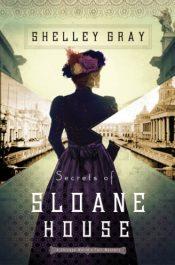 amazon bargain ebooks Secrets of Sloane House Historical Fiction by Shelley Gray