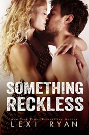 bargain ebooks Something Reckless Erotic Romance by Lexi Ryan