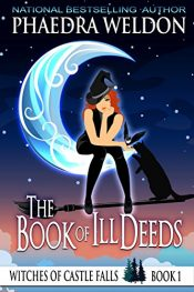 amazon bargain ebooks The Book Of Ill Deeds Cozy Mystery by Phaedra Weldon