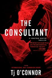 amazon bargain ebooks  The Consultant Action/Adventure Thriller by TJ O'Connor