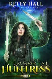 bargain ebooks The Immortal Huntress Paranormal Fantasy by Kelly Hall
