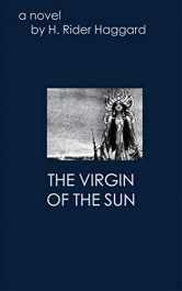amazon bargain ebooks The Virgin Of The sun Historical Fiction by H. Rider Haggard
