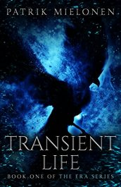 bargain ebooks Transient Life Young Adult/Teen Dark Fantasy by Patrik Mielonen