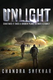 bargain ebooks Unlight Post-Apocalyptic Science Fiction by Chandra Shekhar