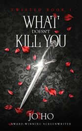 bargain ebooks What Doesn't Kill You Young Adult/Teen Urban Fantasy by Jo Ho