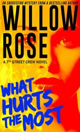 bargain ebooks What Hurts the Most Mystery/Thriller by Willow Rose