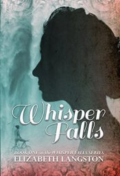 amazon bargain ebooks Whisper Falls YA/Teen Historical Romance by Elizabeth Langston