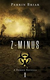 bargain ebooks Z-Minus 1 Horror by Perrin Briar