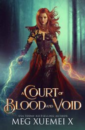 bargain ebooks A Court of Blood and Void Fantasy Romance by Meg Xuemei X