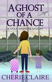 amazon bargain ebooks A Ghost of a Chance Fantasy Mystery by Cherie Claire
