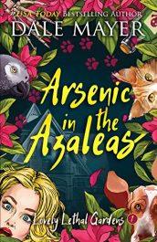 amazon bargain ebooks Arsenic in the Azaleas Cozy Mystery by Dale Mayer