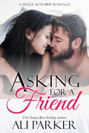 bargain ebooks Asking For A Friend Contemporary Romance by Ali Parker