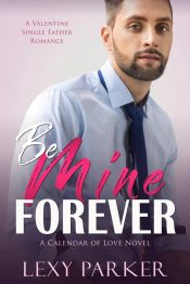 bargain ebooks Be Mine Forever Contemporary Romance by Lexy Parker