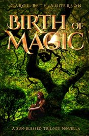 bargain ebooks Birth of Magic Young Adult/Teen by Carol Beth Anderson
