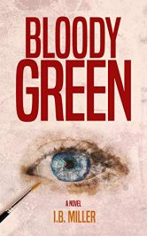 bargain ebooks Bloody Green Mystery by I.B. Miller