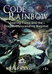 amazon bargain ebooks Code of Rainbow Ya/Teen by Weiqi Wang