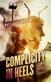 bargain ebooks Complicity in HeelsFinancial Thriller by Matt Leatherwood Jr.