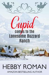 bargain ebooks Cupid Comes to the Lonesome Buzzard Ranch Romantic Comedy by Hebby Roman