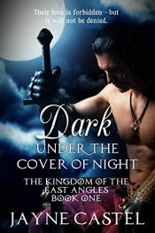 bargain ebooks Dark Under the Cover of Night Historical Fiction by Jayne Castel