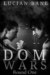 bargain ebooks Dom Wars - Round One Erotic Romance by Lucian Bane