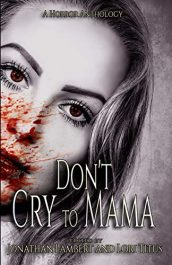 amazon bargain ebooks Don't Cry to Mama Horror by Multiple Authors