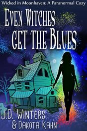 amazon bargain ebooks Even Witches Get the Blues Paranormal Fantasy by J.D. Winters & Dakota Kahn