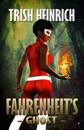 amazon bargain ebooks Fahrenheit's Ghost Young Adult/Teen Scifi Fantasy by Trish Heinrich