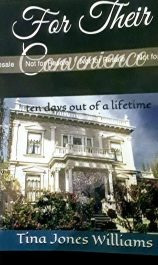 bargain ebooks For Their Convenience ... ten days out of a lifetime Historical Fiction by Tina Jones Williams