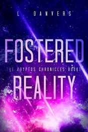 bargain ebooks Fostered Reality Young Adult/Teen Adventure by L. Danvers
